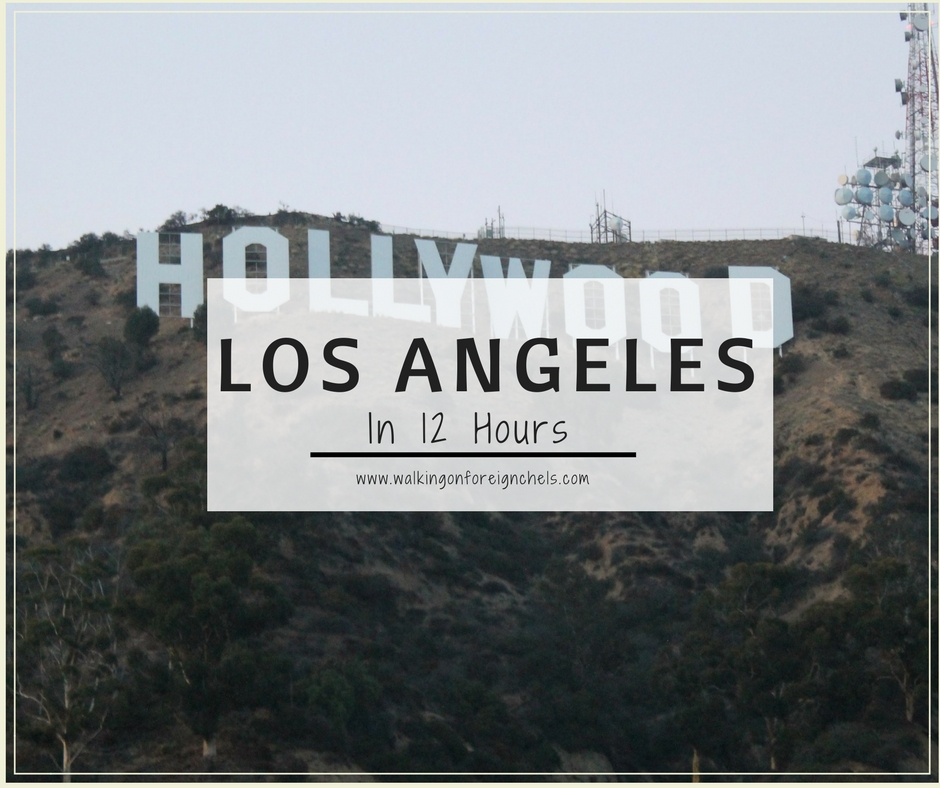 Los Angeles In 12 Hours
