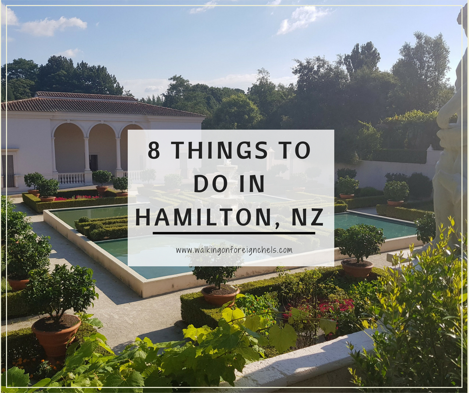 8 Things to do in Hamilton, NZ