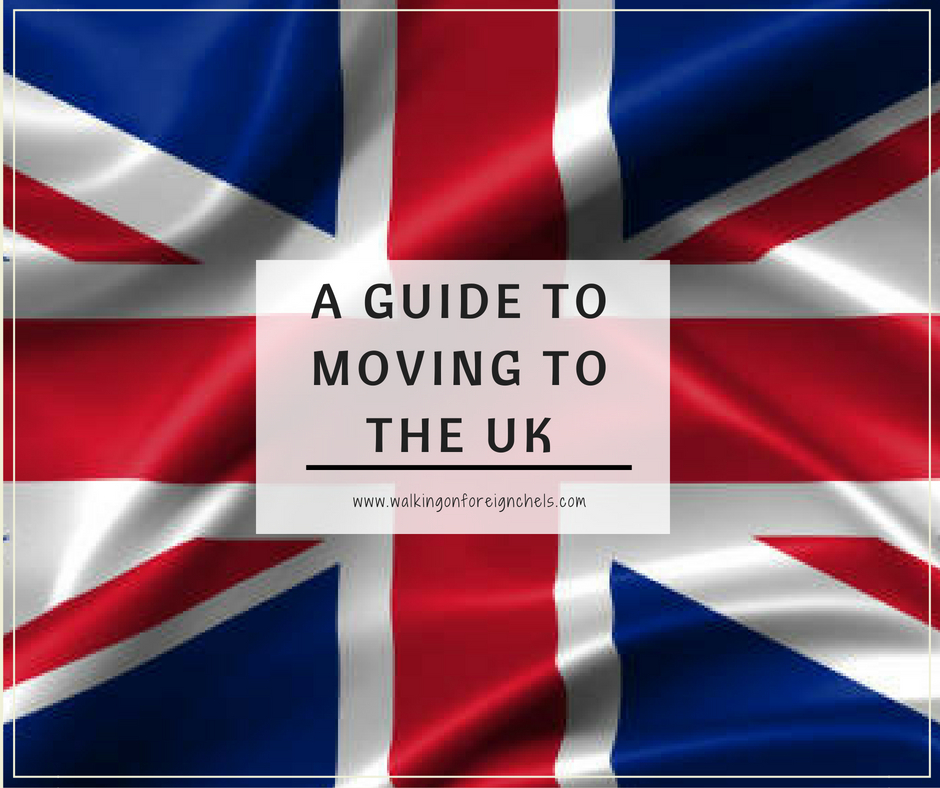 A Guide to Moving to the UK