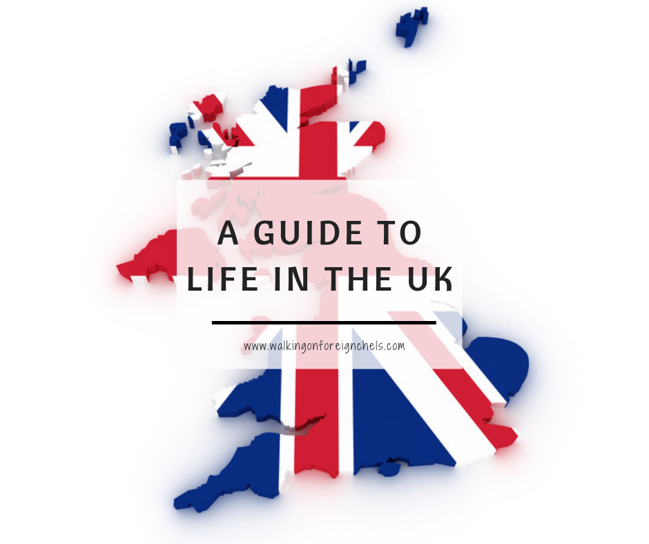 A Guide to Life in the UK