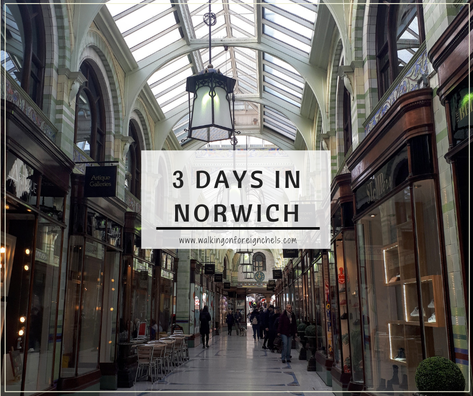 3 Days in Norwich